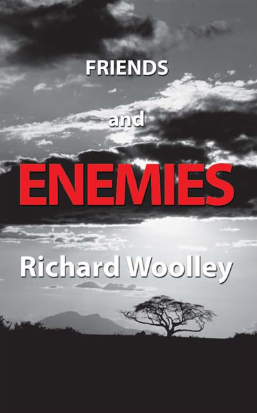 Richard Woolley's novel Friends & Enemies front cover