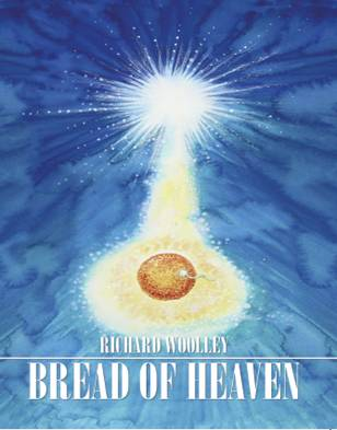 Richard Woolley's novel Bread of Heaven front cover